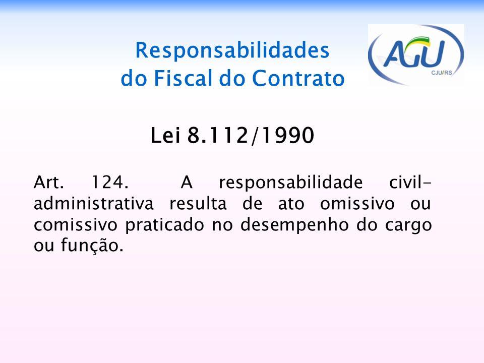 Responsabilidades do Fiscal do Contrato Lei 8.112/1990