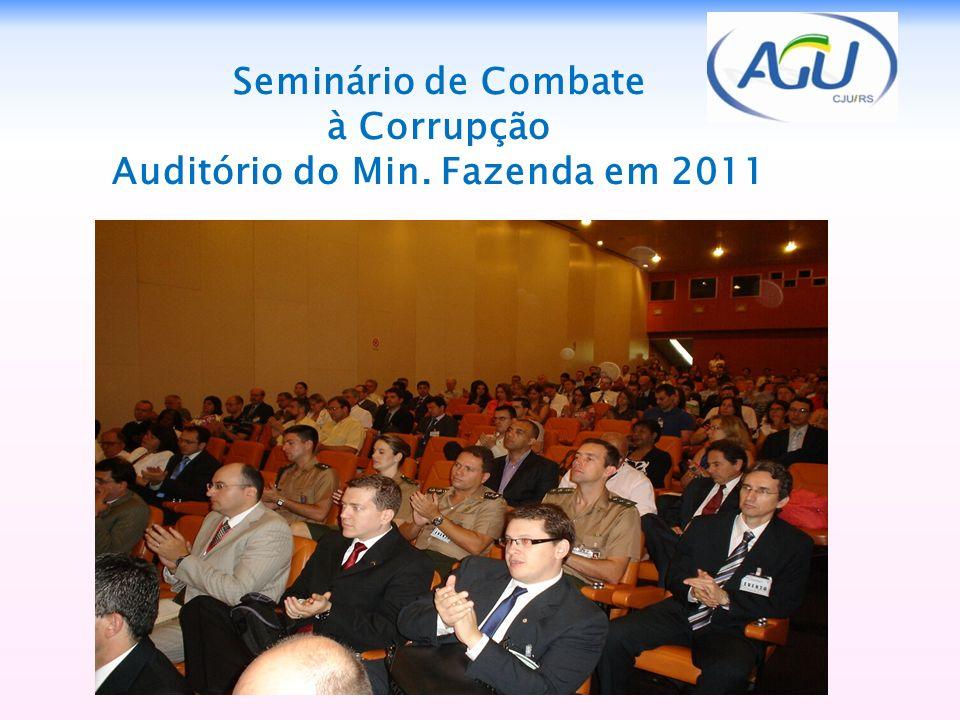 Seminário de Combate à Corrupção Auditório do Min. Fazenda em 2011