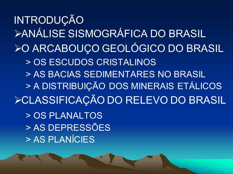 ANÁLISE SISMOGRÁFICA DO BRASIL O ARCABOUÇO GEOLÓGICO DO BRASIL