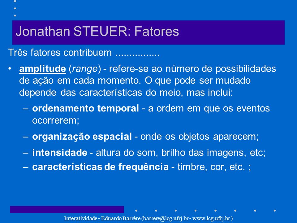 Jonathan STEUER: Fatores