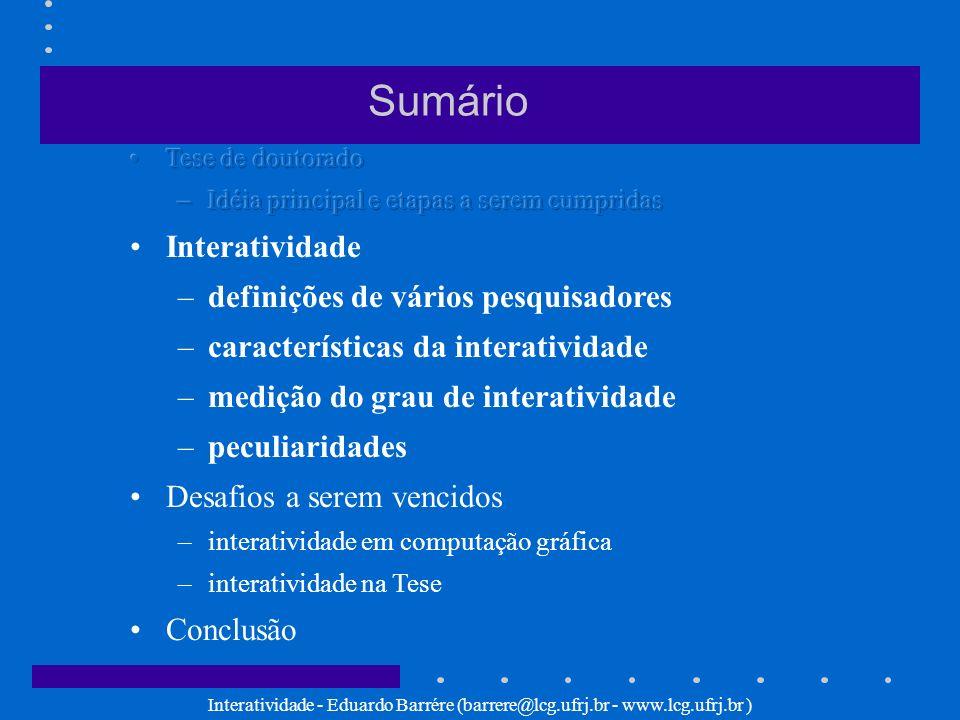 Sumário Interatividade definições de vários pesquisadores