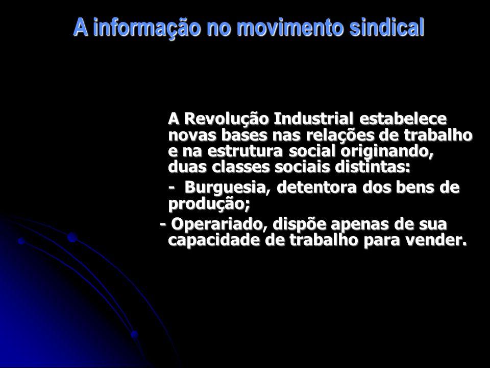 A informação no movimento sindical