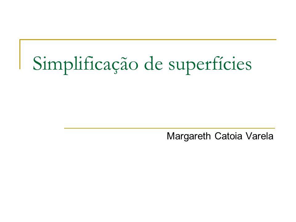 Simplificação de superfícies