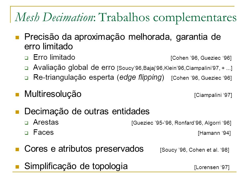 Mesh Decimation: Trabalhos complementares