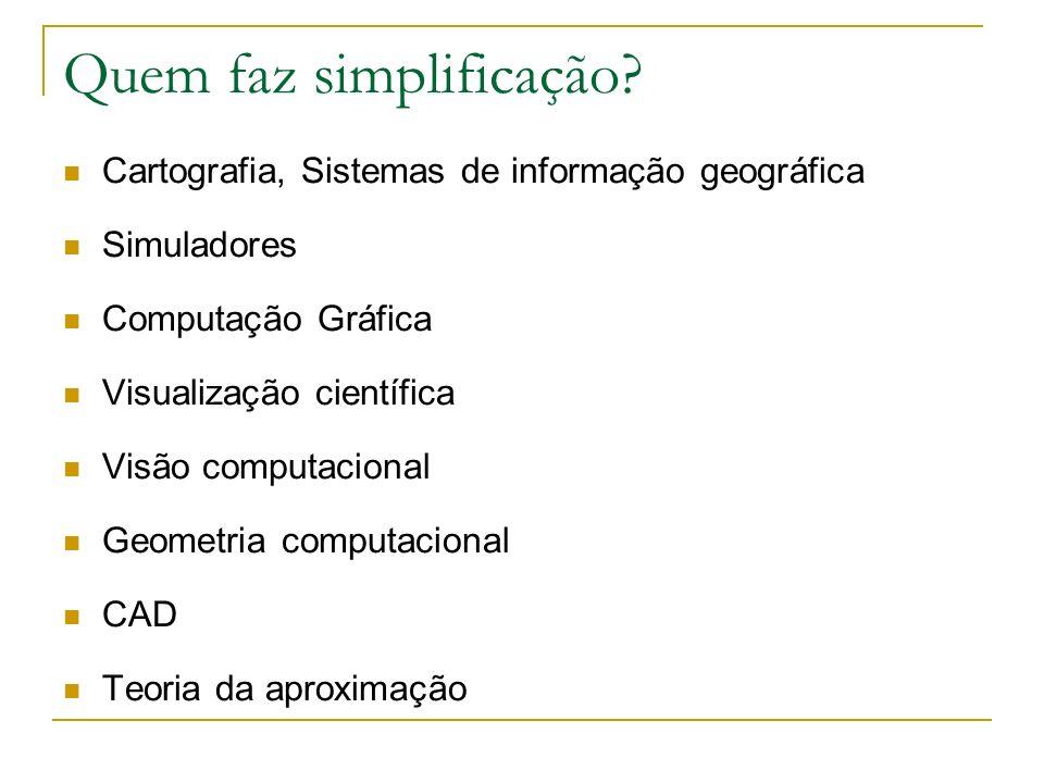 Quem faz simplificação