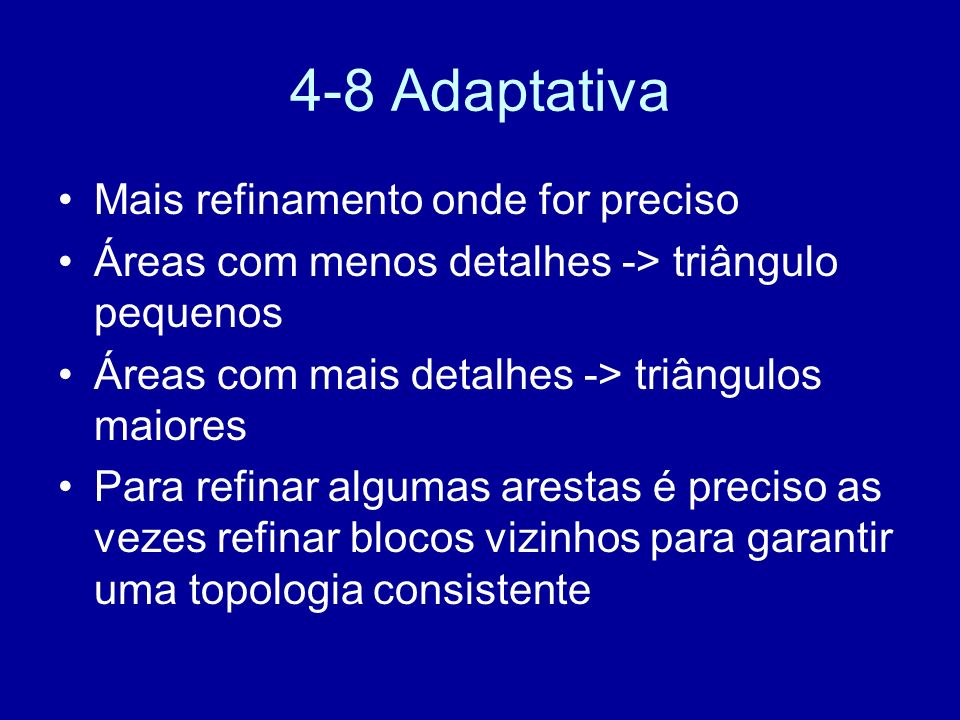 4-8 Adaptativa Mais refinamento onde for preciso