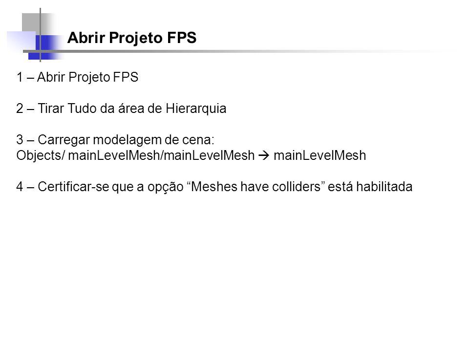 Abrir Projeto FPS 1 – Abrir Projeto FPS