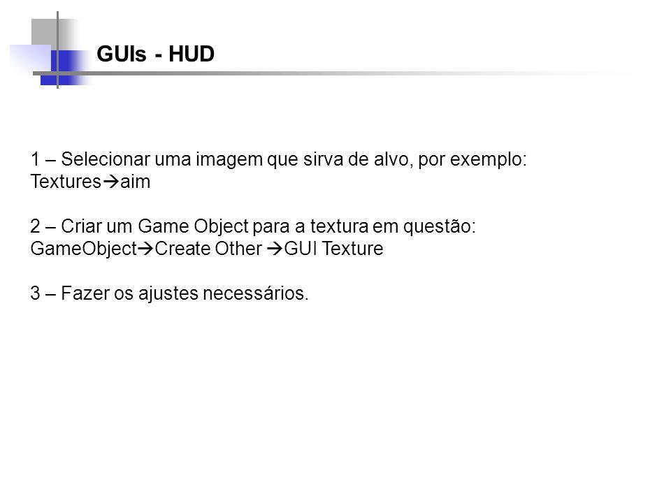 GUIs - HUD 1 – Selecionar uma imagem que sirva de alvo, por exemplo: