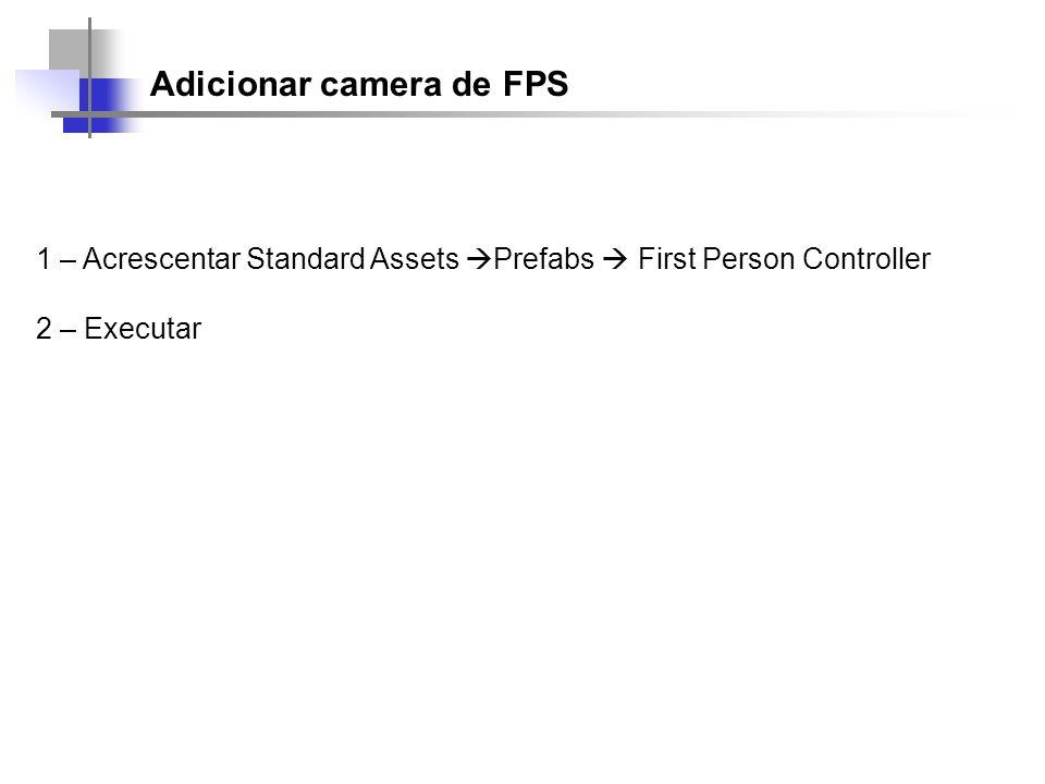 Adicionar camera de FPS