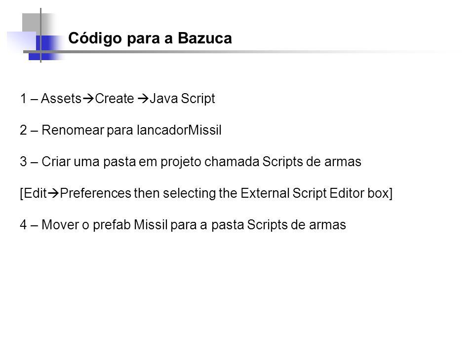 Código para a Bazuca 1 – AssetsCreate Java Script