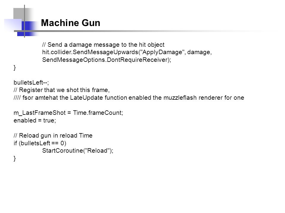 Machine Gun // Send a damage message to the hit object
