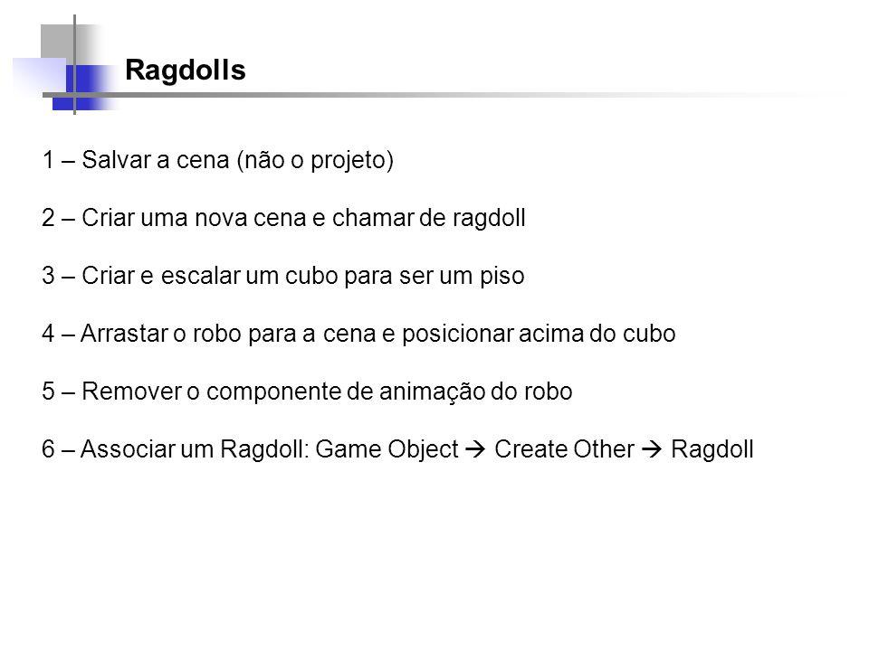 Ragdolls 1 – Salvar a cena (não o projeto)
