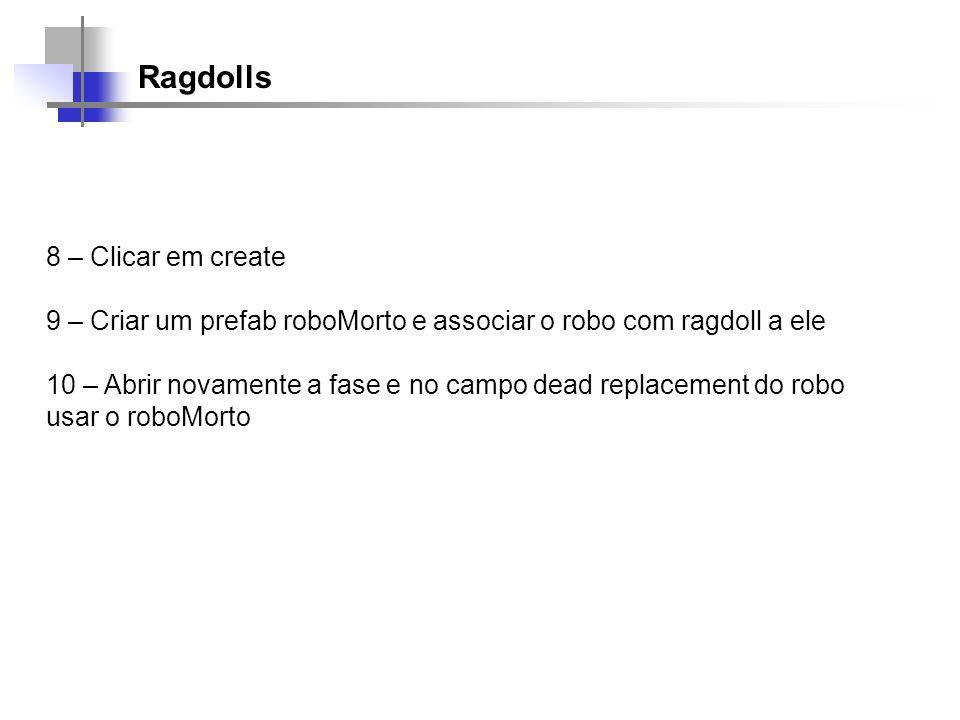 Ragdolls 8 – Clicar em create