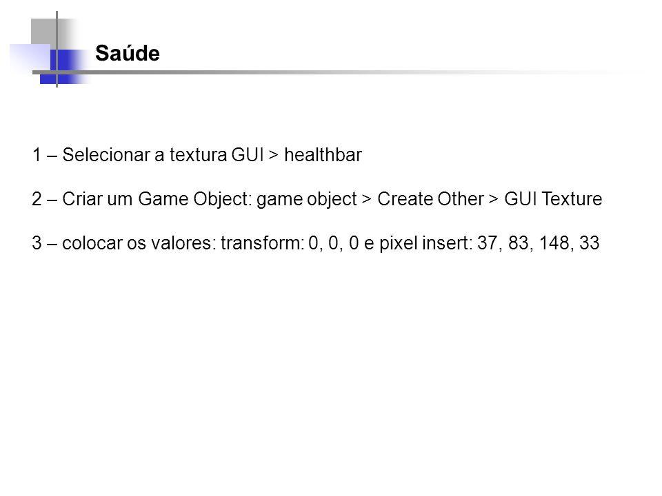 Saúde 1 – Selecionar a textura GUI > healthbar