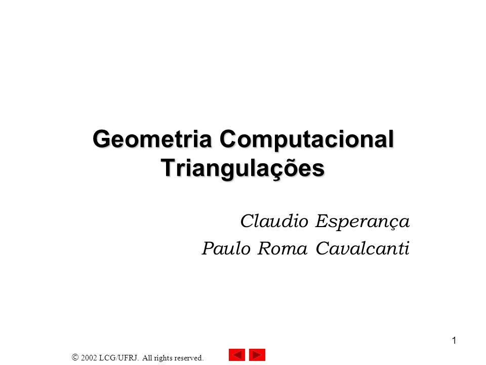 Geometria Computacional Triangulações
