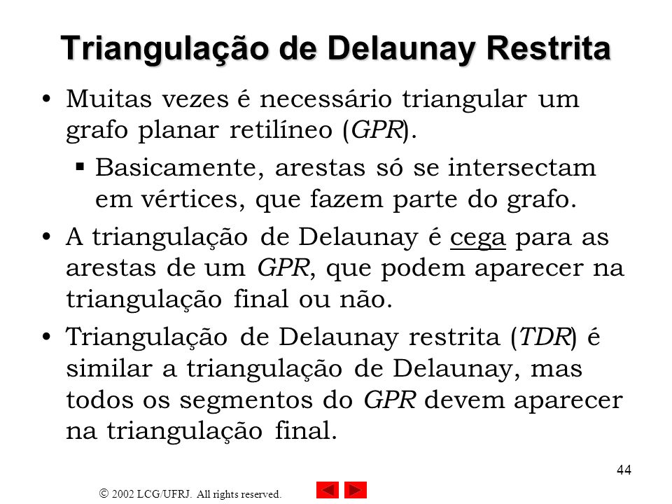Triangulação de Delaunay Restrita