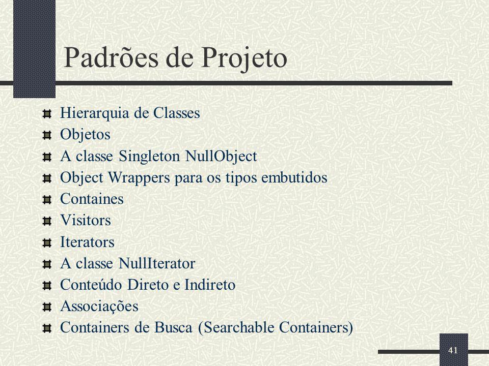 Padrões de Projeto Hierarquia de Classes Objetos