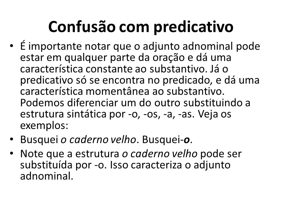 Confusão com predicativo