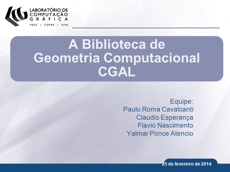 A Biblioteca de Geometria Computacional CGAL