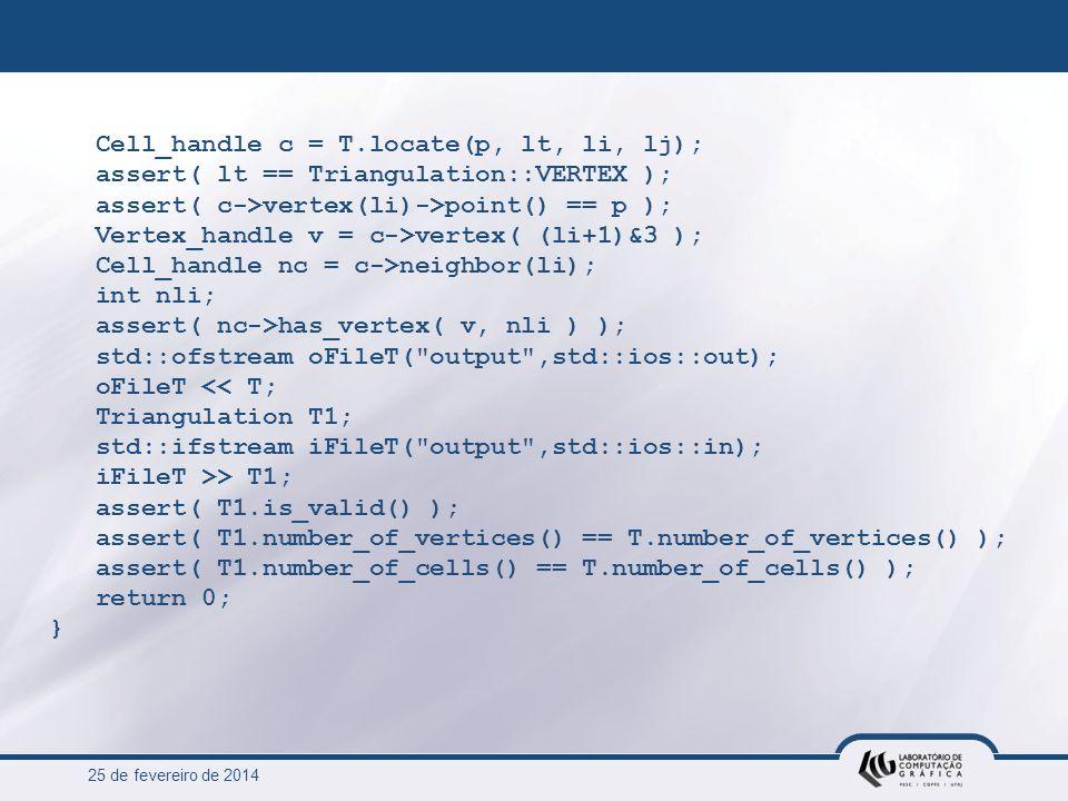 Cell_handle c = T.locate(p, lt, li, lj);