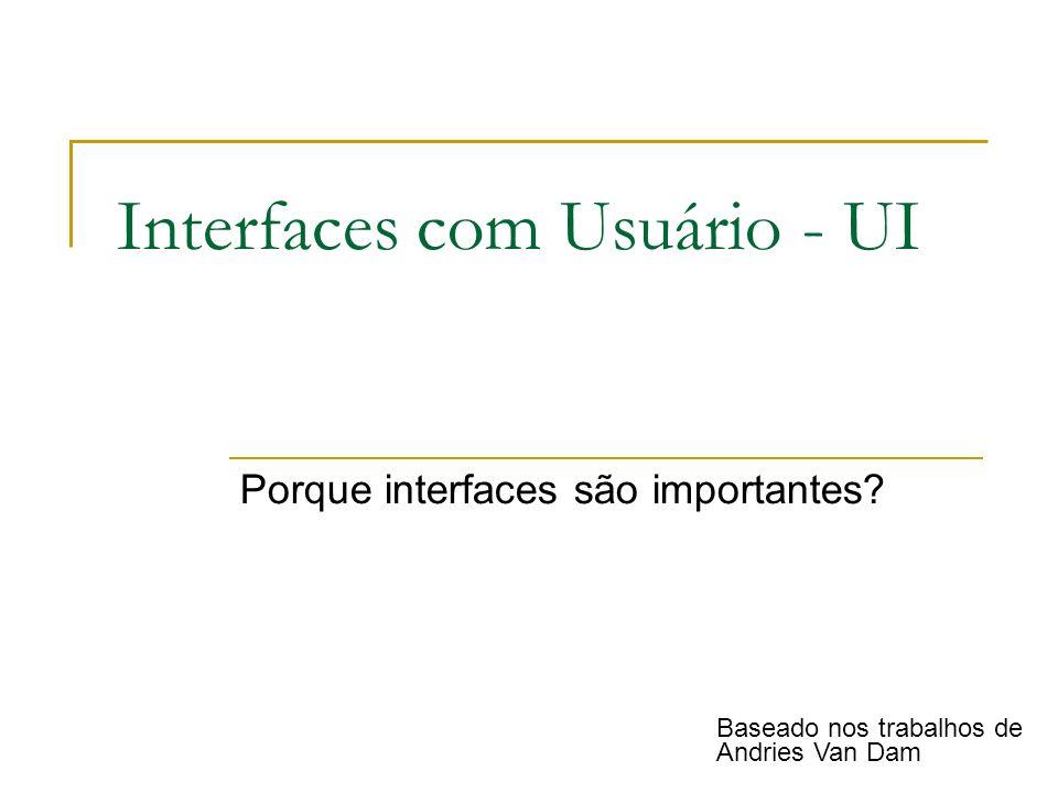 Interfaces com Usuário - UI