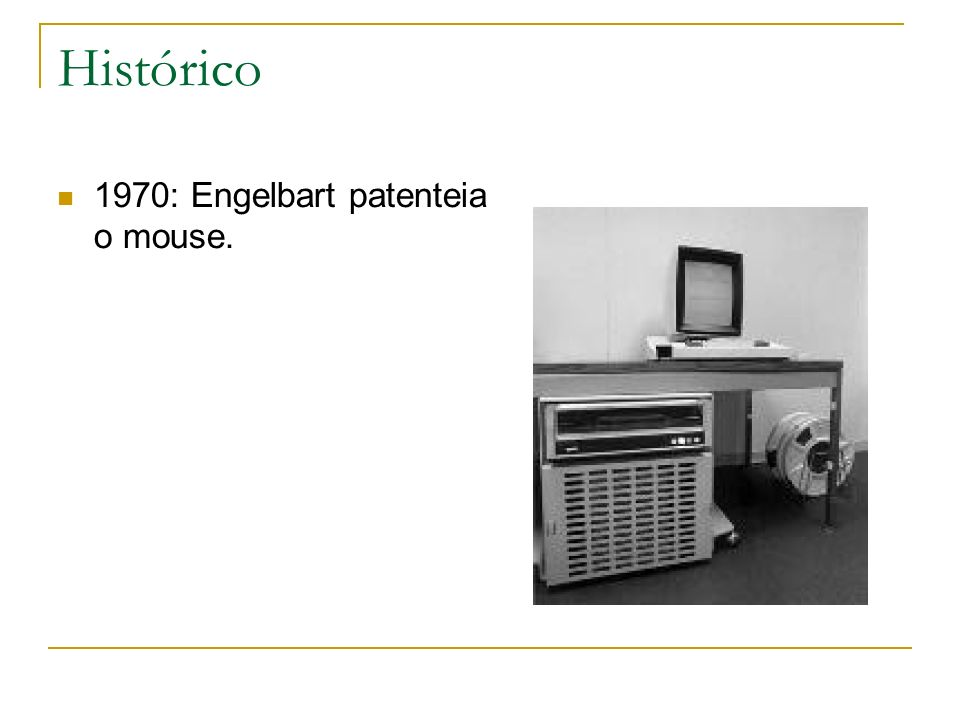 Histórico 1970: Engelbart patenteia o mouse.