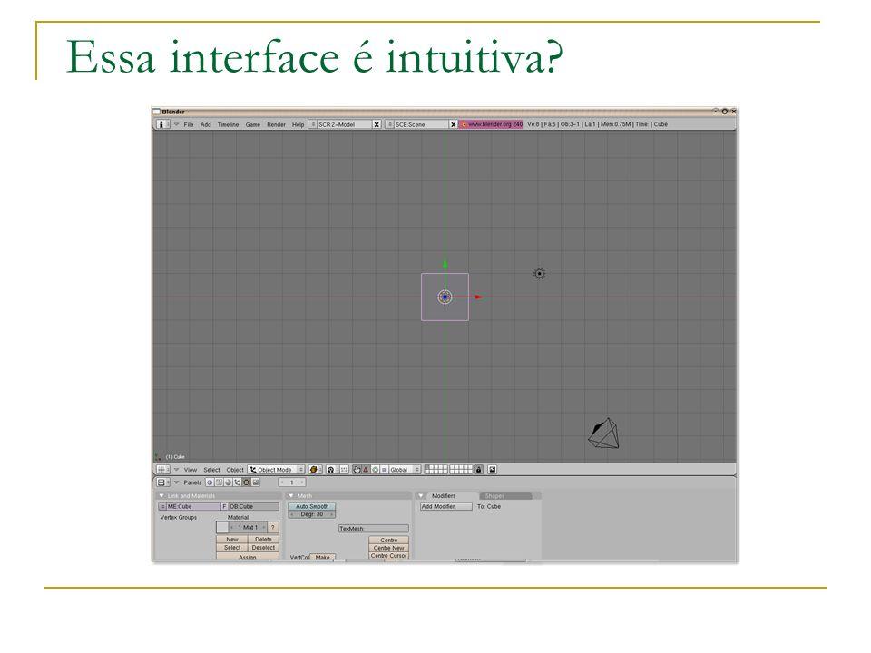 Essa interface é intuitiva