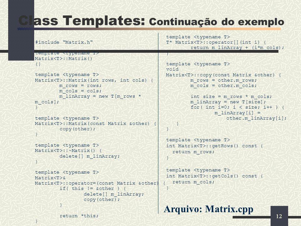 Class Templates: Continuação do exemplo