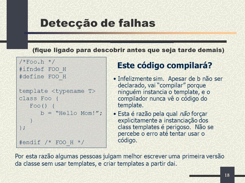 Detecção de falhas Este código compilará