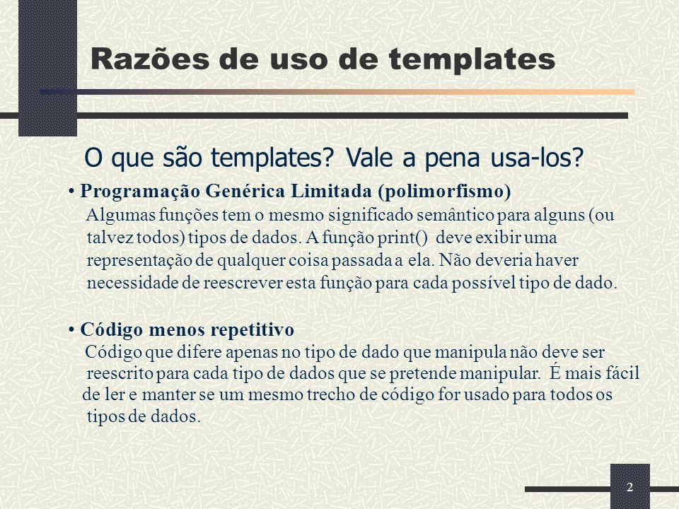 Razões de uso de templates