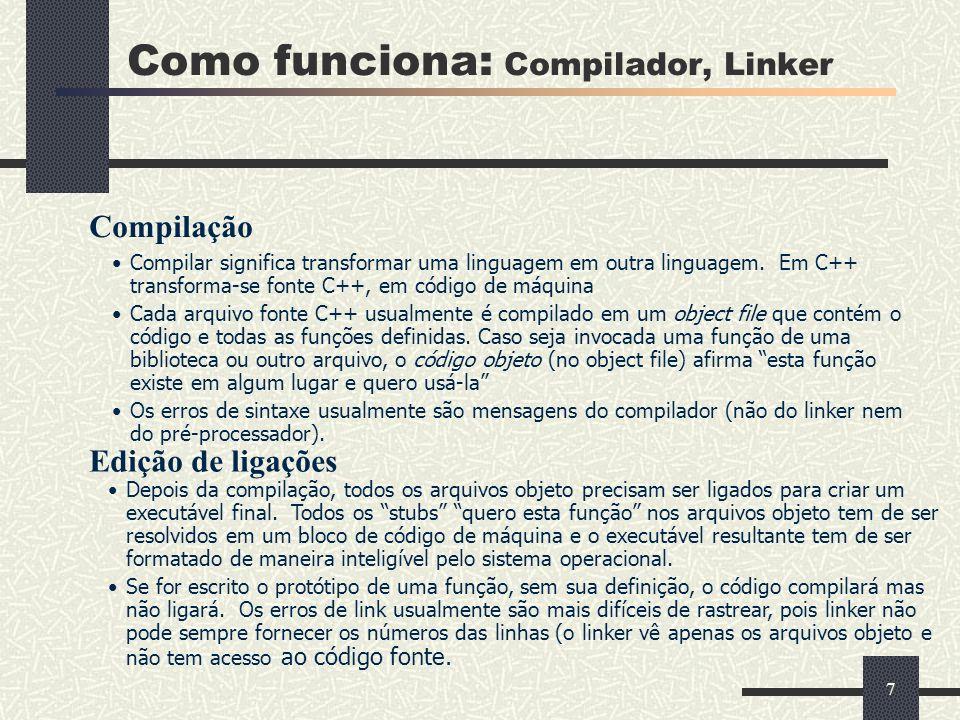 Como funciona: Compilador, Linker