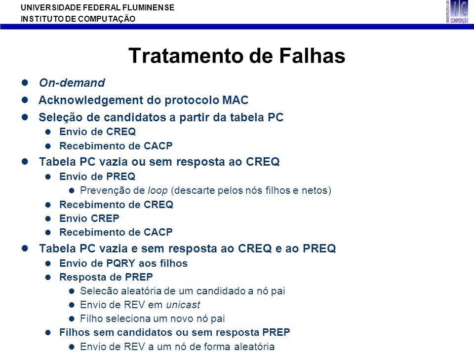 Tratamento de Falhas On-demand Acknowledgement do protocolo MAC