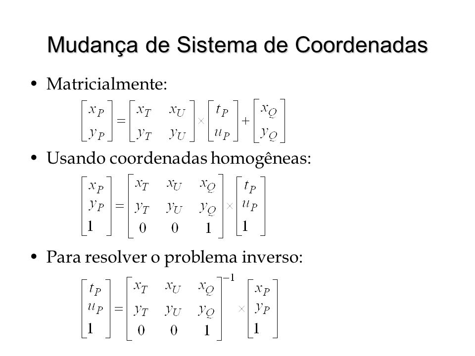Mudança de Sistema de Coordenadas