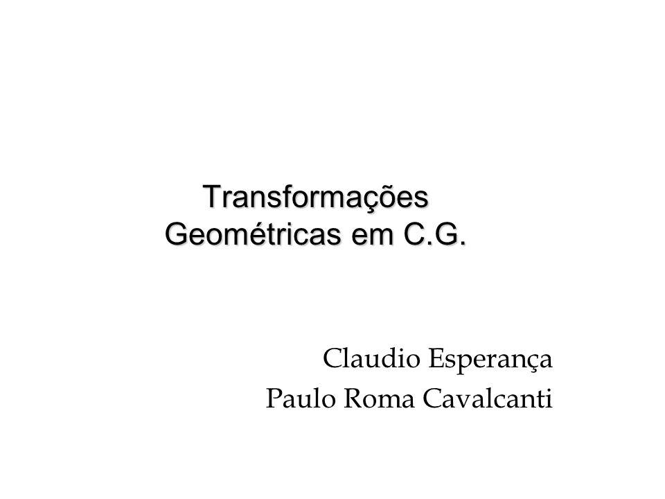 Transformações Geométricas em C.G.