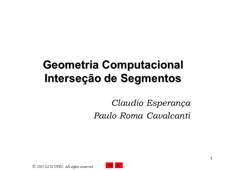 Geometria Computacional Interseção de Segmentos