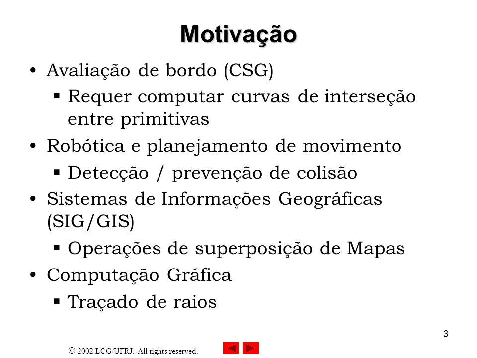 Motivação Avaliação de bordo (CSG)