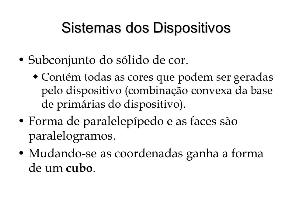 Sistemas dos Dispositivos