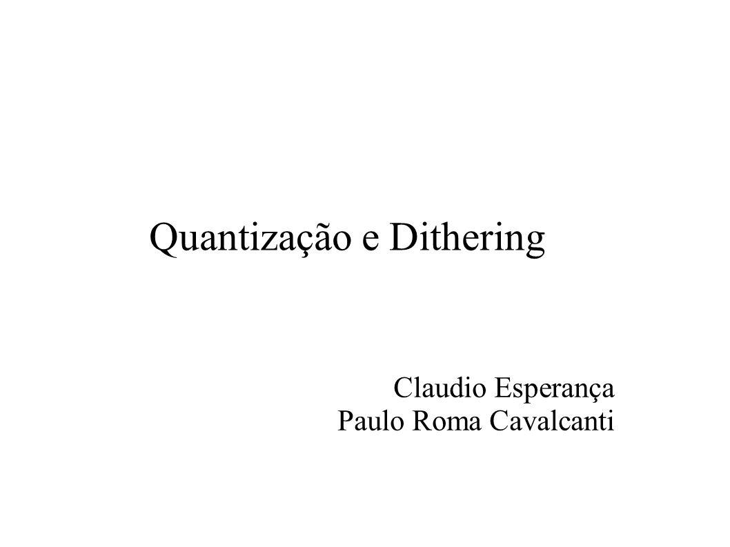 Quantização e Dithering