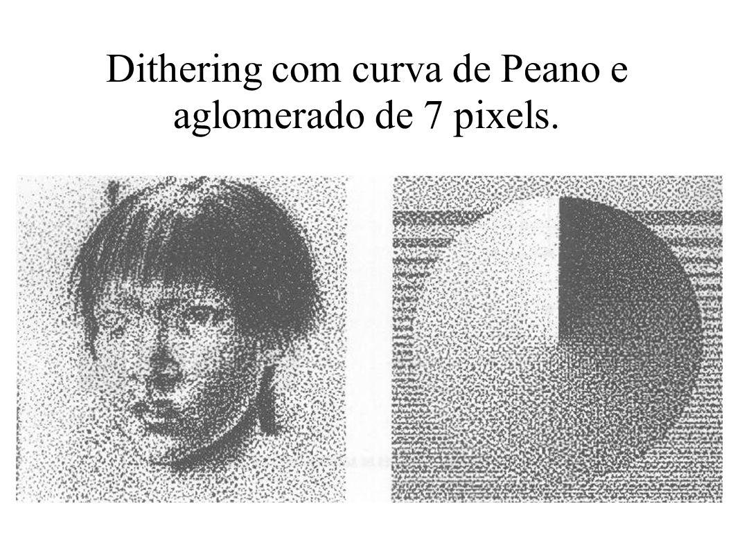 Dithering com curva de Peano e aglomerado de 7 pixels.