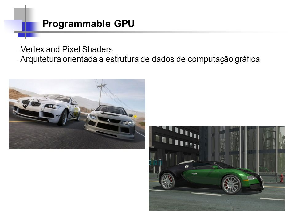 Programmable GPU Vertex and Pixel Shaders