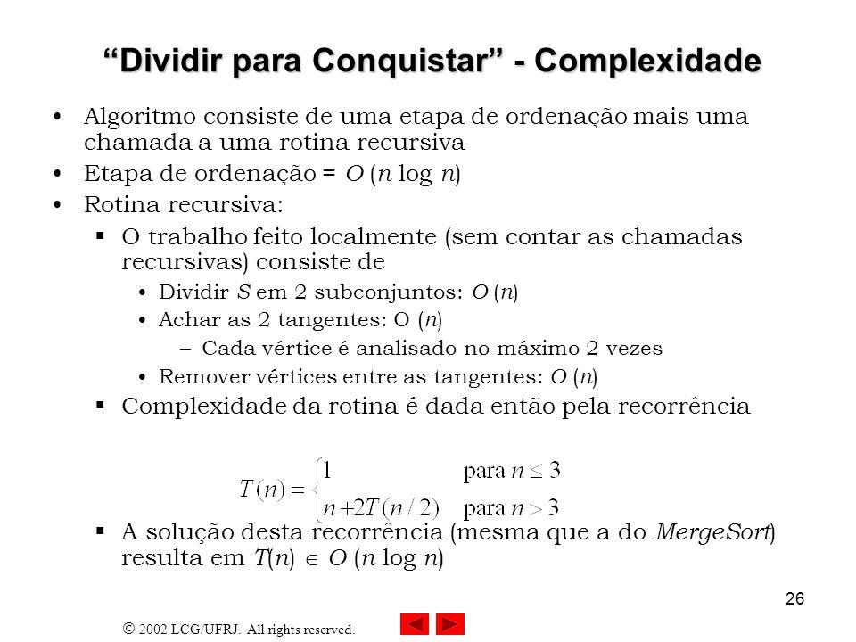 Dividir para Conquistar - Complexidade