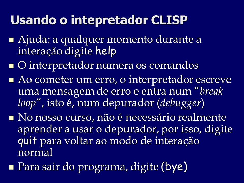 Usando o intepretador CLISP