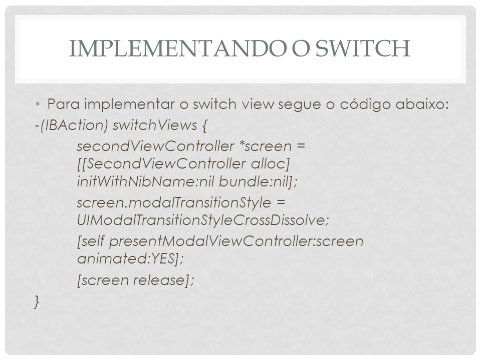 Implementando o switch