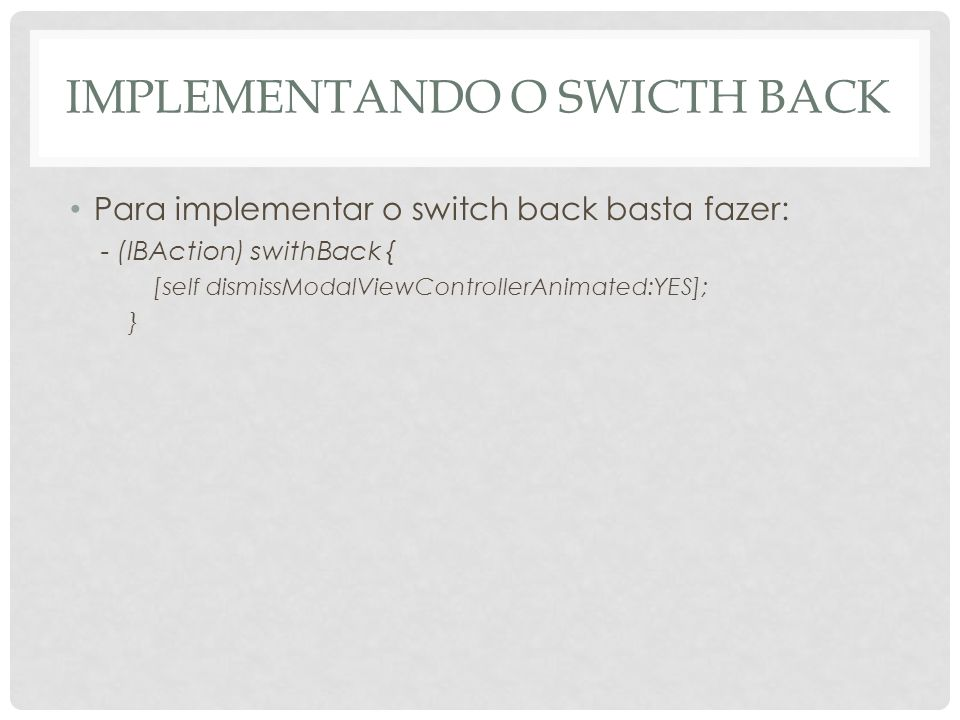 Implementando o swicth back
