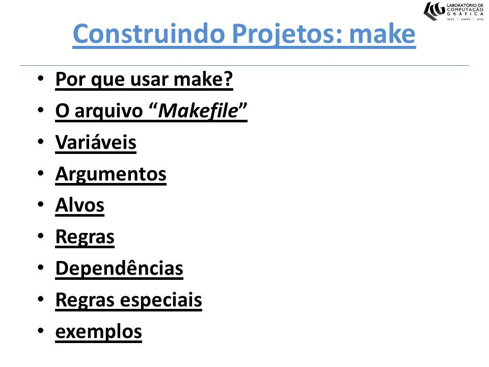Construindo Projetos: make