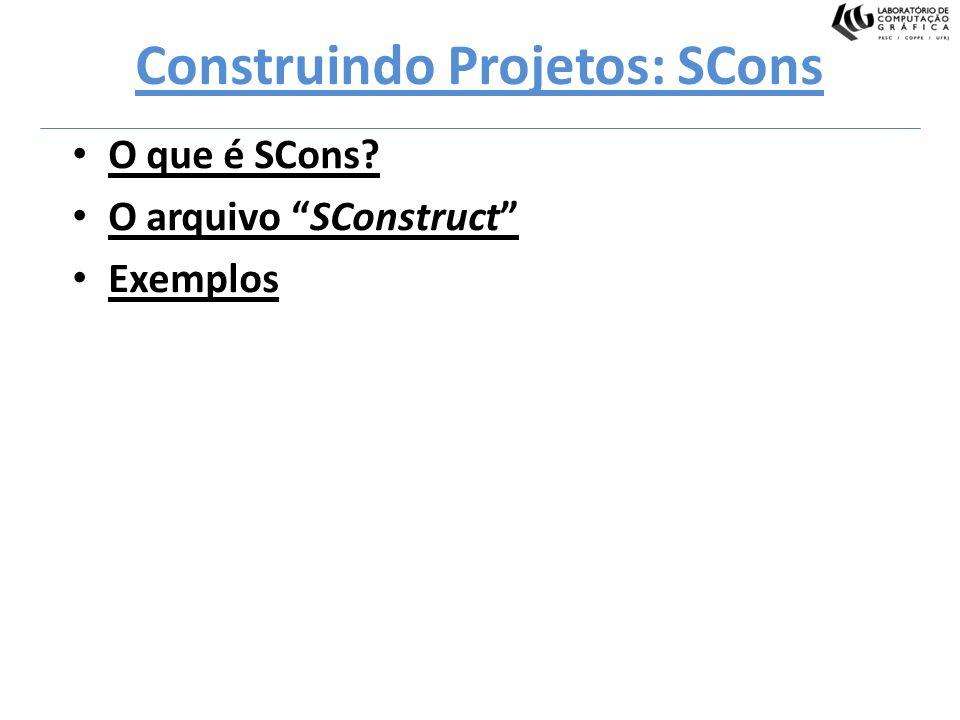 Construindo Projetos: SCons