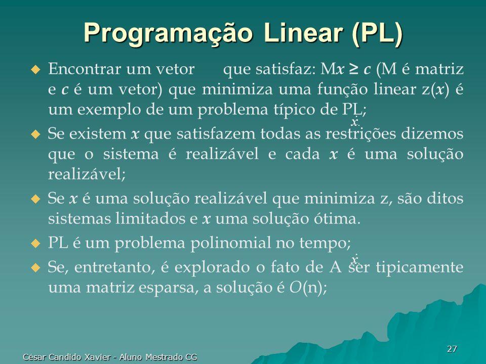 Programação Linear (PL)