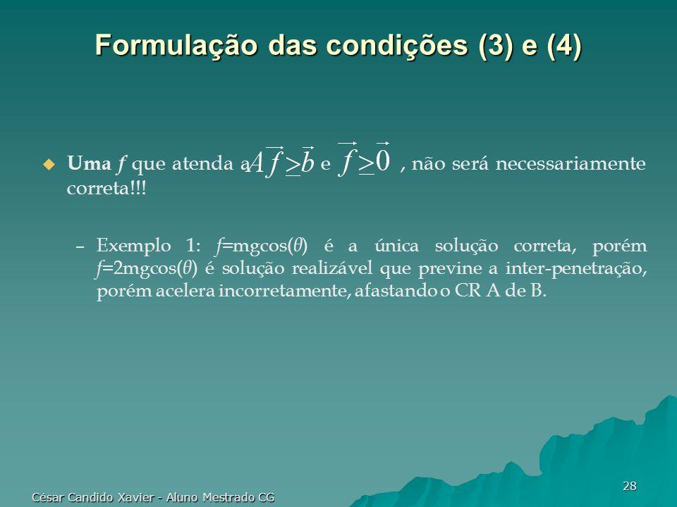 Formulação das condições (3) e (4)