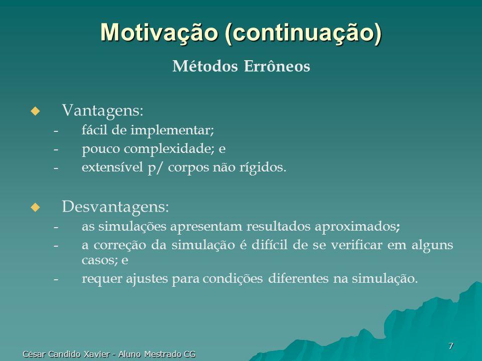 Motivação (continuação)
