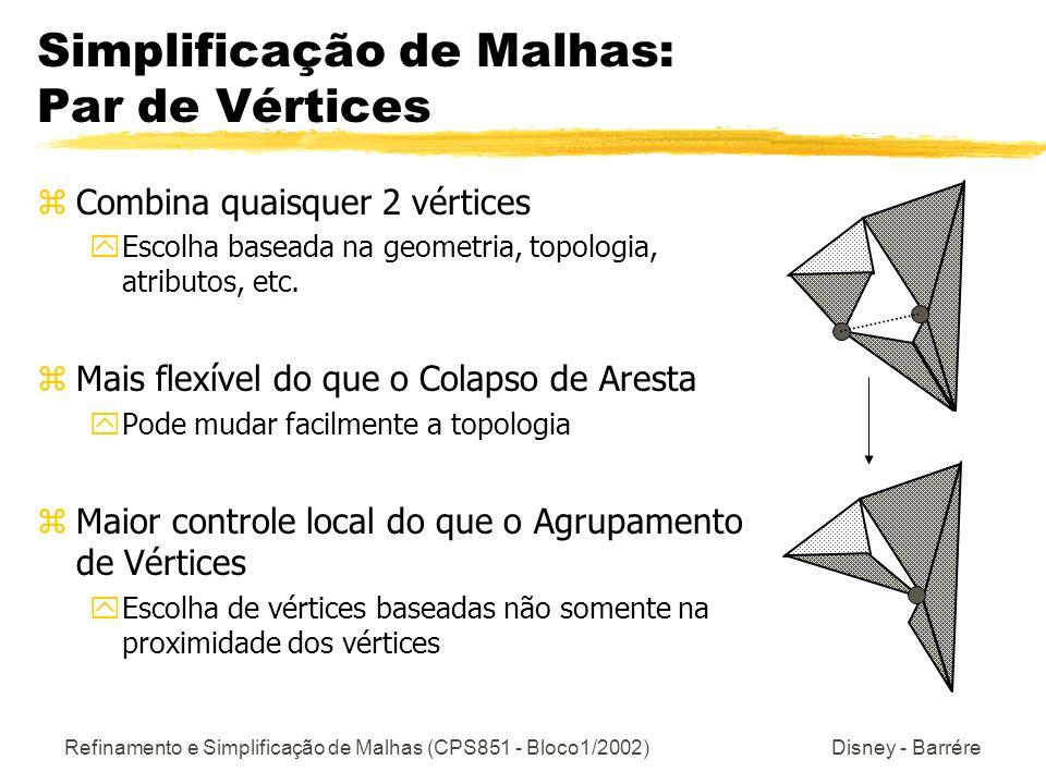 Simplificação de Malhas: Par de Vértices